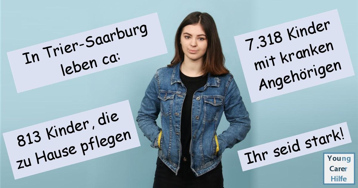 Trier, Saarburg, Young Carer, junge Pflegende, pflegende Kinder, pflegende Jugendliche, Systemsprenger, Kinder kranker Eltern, Depression, Brustkrebs, MS, ALS, Eltern, Kinder, Hilfe, Selbsthilfe, Behinderung